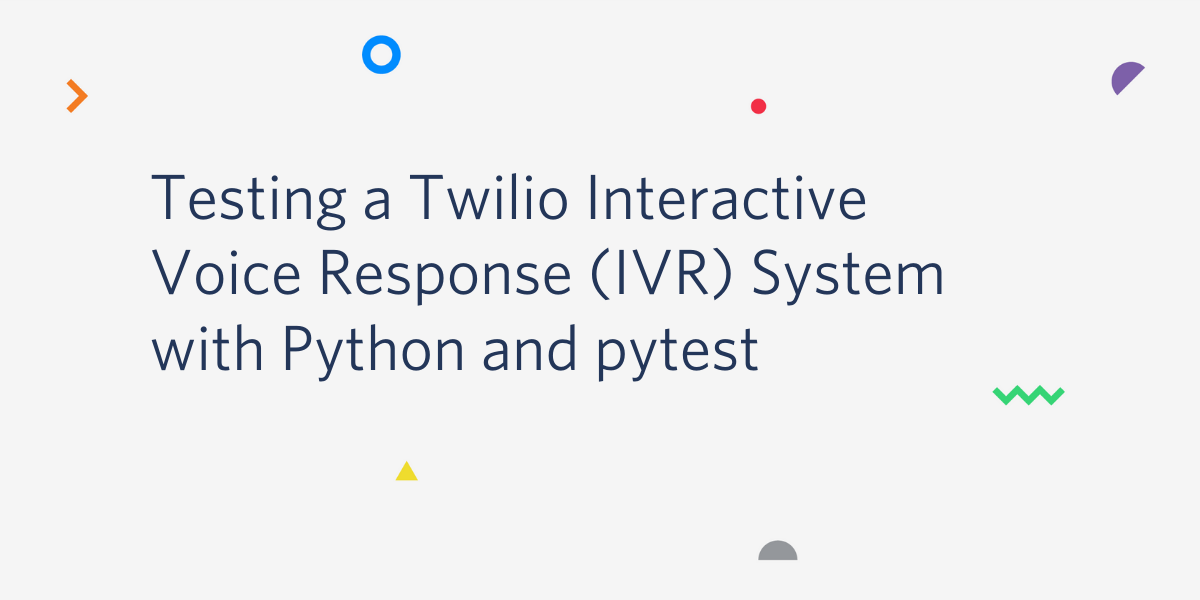 Building an IVR System with Django and Twilio